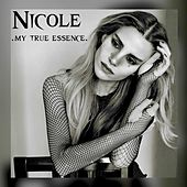 My True Essence von Nicole