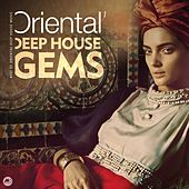 Oriental Deep House Gems 1 by Various Artists