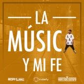 La Musica Y Mi Fe by Kontratiempo