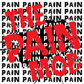the Pain Mob von the Pain Mob