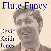 Flute Fancy de David Keith Jones