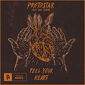 Feel Your Heart von Protostar