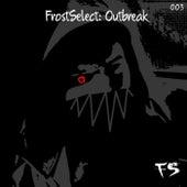 FrostSelect: Outbreak de Various Artists