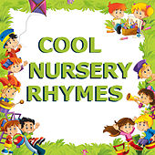 Cool Nursery Rhymes by Children's Music