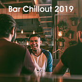Bar Chillout 2019 by Various Artists
