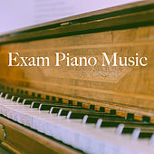 Exam Piano Music by Various Artists