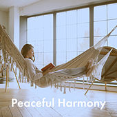 Peaceful Harmony by Various Artists