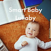 Smart Baby Lullaby by Various Artists