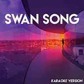 Swan Song (Alita: Battle Angel) (Karaoke Version) de Sassydee