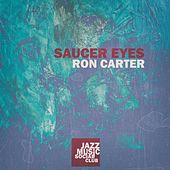 Saucer Eyes de Ron Carter