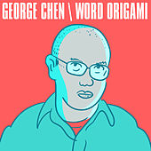 Word Origami [Deluxe Edition] by George Chen