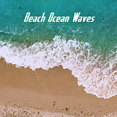 Beach Ocean Waves by Various Artists