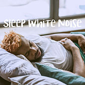 Sleep White Noise by Various Artists
