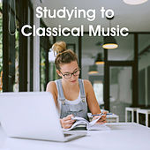 Studying to Classical Music by Various Artists