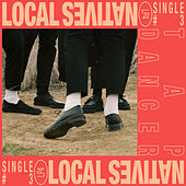 Tap Dancer by Local Natives