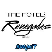 Renegades (Remix) by Hotels