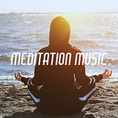 Meditation Music by Various Artists