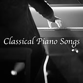 Classical Piano Songs by Various Artists