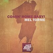 Comin' Home Baby! de Mel Tormè