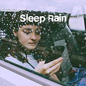 Sleep Rain by Various Artists