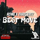 Best Move by Rome