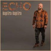 Kaptira kaptira by Echo