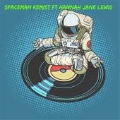 Spaceman by Kemist