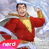 Shout My Name by NerdOut