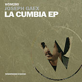 La Cumbia - Single von Joseph Gaex