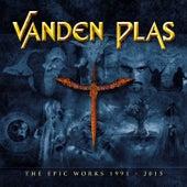 The Epic Works 1991 - 2015 by Vanden Plas