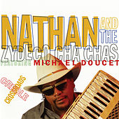 Creole Crossroads by Nathan & The Zydeco Cha Chas