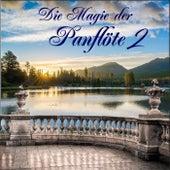 Die Magie der Panflöte 2 de Panflöten Träume