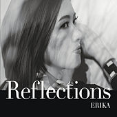 Reflections by Erika