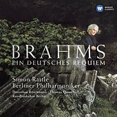 Brahms: Ein deutsches Requiem by Sir Simon Rattle