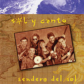 Sendero Del Sol von Sol Y Canto