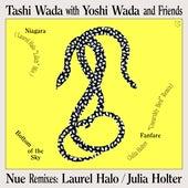 Nue Remixes: Laurel Halo / Julia Holter by Tashi Wada