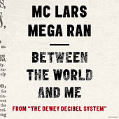 Between the World and Me von MC Lars