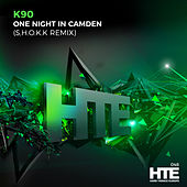 One Night In Camden (S.H.O.K.K. Remix) by K90