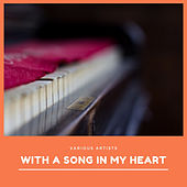 With a Song in My Heart von Various Artists