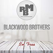 I'm Free by The Blackwood Brothers