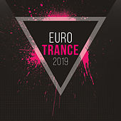 Euro Trance 2019 by Various Artists