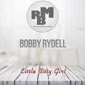 Little Bitty Girl von Bobby Rydell