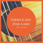 Depuis le jour from Louise de Andre Kostelanetz