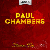 Titanium Hits by Paul Chambers