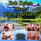 Bob Dylan Meets The Limeliters von Various Artists