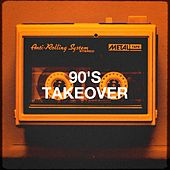 90's Takeover by Various Artists