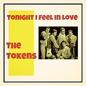 Tonight I Feel in Love de The Tokens