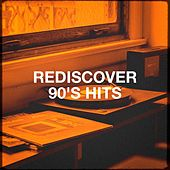 Rediscover 90's Hits von Various Artists