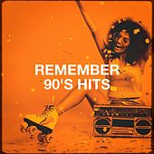 Remember 90's Hits by Various Artists