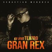 En Vivo Teatro Gran Rex de Sebastian Mendoza